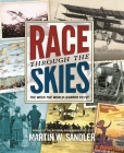 Race through the Skies: The Week the World Learned to Fly Cover Image