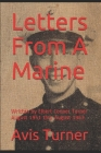 Letters From A Marine: Written by Elbert Conner Turner August 1951 thru August 1953 Cover Image