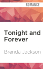 Tonight and Forever (Madaris Family #1) Cover Image