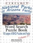 Circle It, National Parks in Arizona Facts, Word Search, Puzzle Book Cover Image