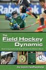 The Field Hockey Dynamic: Examining the Forces That Shaped the Modern Game Cover Image
