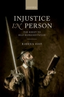 Injustice in Person: The Right to Self-Representation Cover Image