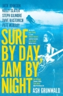 Surf By Day Jam By Night Cover Image
