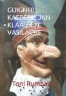 Guignol, Kasperl, Jan Klaassen, Vasilache: El Teatro Popular de Títeres de Guante - II Parte Cover Image