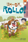 Uh-Oh, Rollo! Cover Image