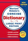 Merriam-Webster's Concise Dictionary, Large Print Edition Cover Image