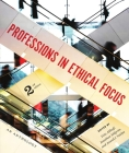 Professions in Ethical Focus - Second Edition Cover Image