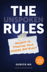 The Unspoken Rules: Secrets to Starting Your Career Off Right Cover Image
