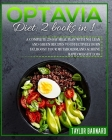 Optavia Diet: 2 Books in 1: A Complete 29-Day Meal Plan with 501 Lean and Green Recipes to Effectively Burn Fat, Boost Your Metaboli Cover Image