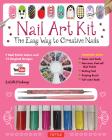 Nail Art Kit: The Easy Way to Creative Nails Cover Image