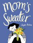 Mom's Sweater Cover Image