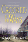 Crooked in His Ways: A Lightner and Law Mystery Cover Image
