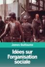 Idées sur l'organisation sociale Cover Image
