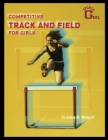 Competitive Track and Field for Girls Cover Image