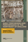 Early Performers and Performance in the Northeast of England Cover Image
