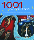 1001 Dreams: An Illustrated Guide to Dreams & Their Meanings Cover Image