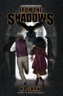 From the Shadows (Gundtech Binary) Cover Image