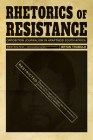 Rhetorics of Resistance: Opposition Journalism in Apartheid South Africa (Composition, Literacy, and Culture) Cover Image
