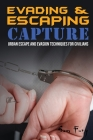 Evading and Escaping Capture: Urban Escape and Evasion Techniques for Civilians Cover Image