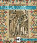 Medieval Design [With CDROM] (Dover Pictura) Cover Image