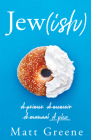 Jew(ish): A Primer, a Memoir, a Manual, a Plea Cover Image