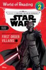 Journey to Star Wars: The Rise of Skywalker First Order Villains (Level 2 Reader) (World of Reading) Cover Image