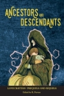 Ancestors and Descendants: Lovecraftian Prequels and Sequels Cover Image