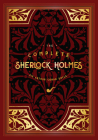 The Complete Sherlock Holmes (Timeless Classics #2) Cover Image