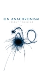 On Anachronism Cover Image