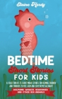Bedtime Short Stories for Kids. Dolphins, Whales, Seahorses and Other Sea Animals: A Collection of 25 Short Moral Stories for Helping Children and Tod Cover Image