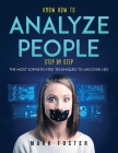 Know How to Analyze People Step by Step: The Most Sophisticated Techniques to Uncover Lies Cover Image