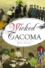 Wicked Tacoma Cover Image