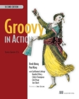 Groovy in Action: Covers Groovy 2.4 Cover Image