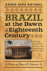Brazil at the Dawn of the Eighteenth Century (Classic Histories from the Portuguese-Speaking World in Tran) Cover Image