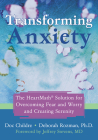 Transforming Anxiety: The Heartmath Solution for Overcoming Fear and Worry and Creating Serenity Cover Image
