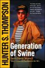 Generation of Swine: Tales of Shame and Degradation in the '80's Cover Image
