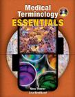 Medical Terminology Essentials: W/Student & Audio CD's and Flashcards Cover Image