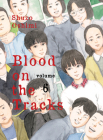 Blood on the Tracks, volume 6 Cover Image