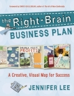 The Right-Brain Business Plan: A Creative, Visual Map for Success Cover Image
