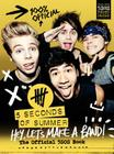 Hey, Let's Make a Band!: The Official 5SOS Book Cover Image