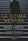 La última mentira (Every Last Lie - Spanish Edition) Cover Image