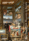 The Pinakothek Museums in Bavaria: Treasures and Locations of the Bavarian State Painting Collections Cover Image