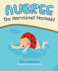 Aubree the Marvelous Mermaid Cover Image