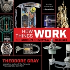 How Things Work: The Inner Life of Everyday Machines Cover Image
