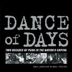 Dance of Days: Two Decades of Punk in the Nation's Capital Cover Image