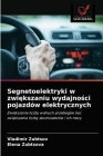 Segnetoelektryki w zwiększaniu wydajności pojazdów elektrycznych Cover Image