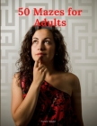 50 Mazes for Adults Cover Image