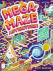 Mega-Maze Adventure! (Maze Activity Book for Kids Ages 7+): A Journey Through the World's Longest Maze in a Book Cover Image