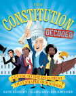 The Constitution Decoded: A Guide to the Document That Shapes Our Nation Cover Image