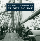 Historic Photos of Puget Sound Cover Image